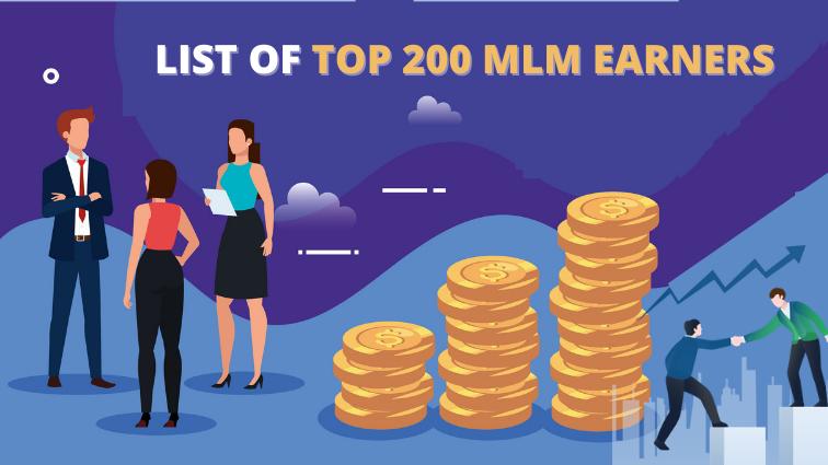 List of top 200 MLM Earners in Network Marketing