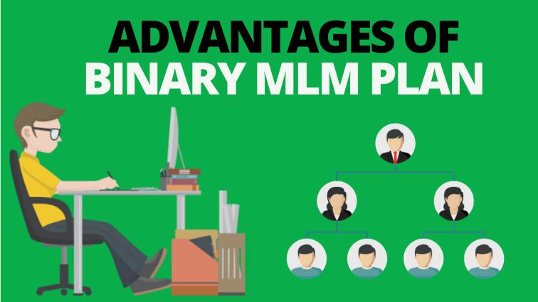 Binary mlm plan advantages