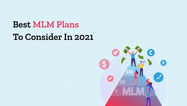 Best MLM Plans