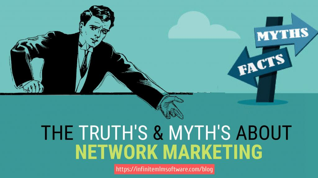 truths and myths about Network Marketing