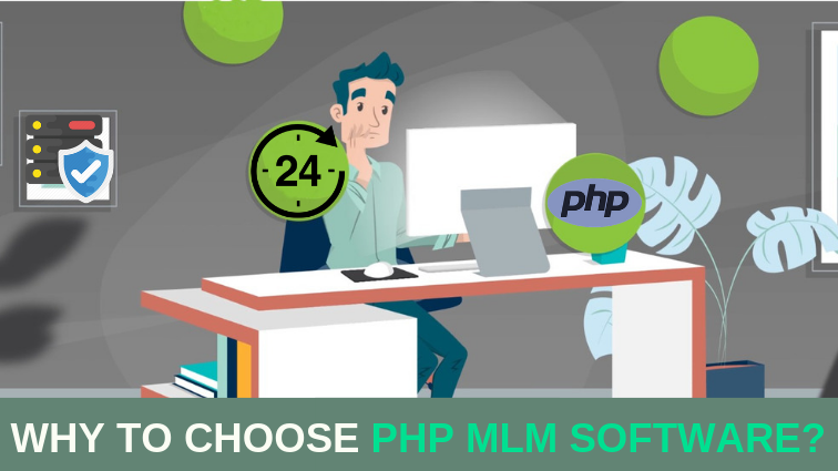Choose PHP MLM Software